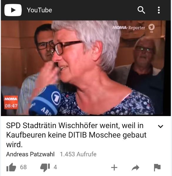 SPD Stadträtin weint weil in Kaufbeuren keine Ditib Moschee gebaut wird